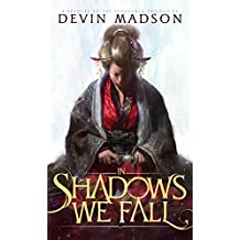 In Shadows We Fall