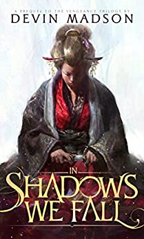 In Shadows We Fall (English Edition) di [Madson, Devin]
