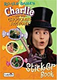 Charlie and the Chocolate Factory Sticker Book (Film Tie in Sticker Book)