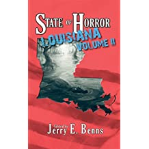 State of Horror: Louisiana Volume II (State of Horror Series) (English Edition)