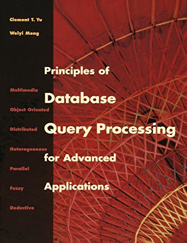 se Query Processing for Advanced Applications: Multimedia, Object-oriented and Distributed/Heterogeneous Databases (The Morgan Kaufmann Series in Data Management Systems) ()