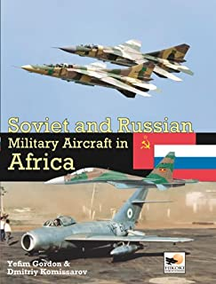 Soviet and Russian Miltary Aircraft in Africa (1902109279) | Amazon Products