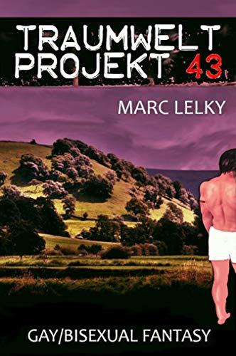 Traumwelt-Projekt 43: Gay/Bisexual Fantasy (German Edition) eBook ...