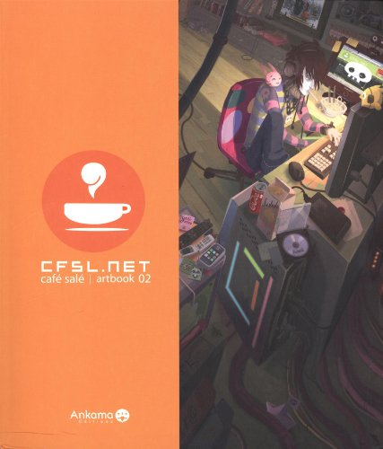 Artbook CFSL .Net Vol. 2 par Collectif du forum Café Salé