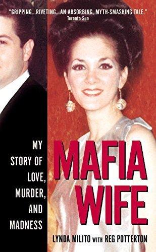 Mafia Wife by Milito, Lynda, Potterton, Reg (2004) Mass Market Paperback