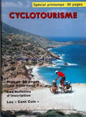 CYCLOTOURISME [No 353] du 01/03/1988 - organe officiel de la federation francaise de cyclotourisme special printemps - 80 pages plus de 20 pages ou irons-nou les bulletins d'inscription les cent cols
