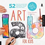Art Lab for Kids: 52 Creative Adventures in Drawing, Painting, Printmaking, Paper, and Mixed Media-For Budding Artists of All Ages (Lab Series) by Schwake, Susan (2012) Paperback