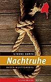 Nachtruhe: Ein Baden-Württemberg-Krimi