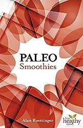 Paleo Smoothies (English Edition)