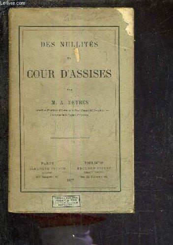 DES NULLITES EN COUR D'ASSISES.