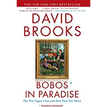 Bobos in Paradise: The New Upper Class and How They Got There (English Edition)