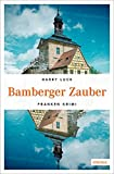Bamberger Zauber: Franken Krimi - Harry Luck
