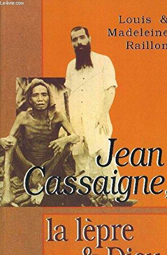 Jean Cassaigne, la lèpre et Dieu