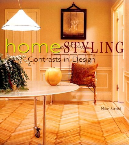 Homestyling : Contrasts and Design par M. Strohl