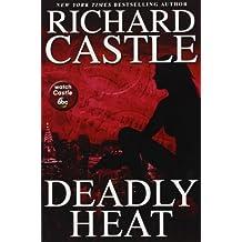 Deadly Heat (Nikki Heat)