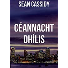 Céannacht dhílis (Irish Edition)