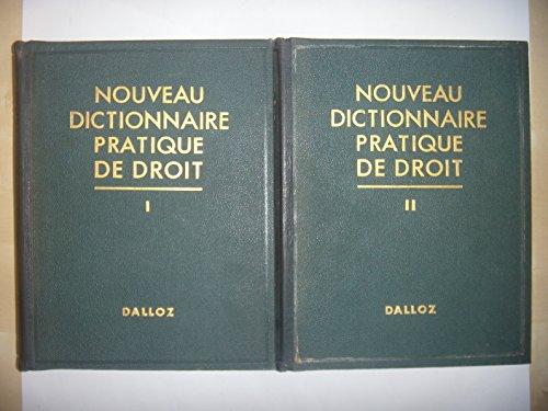 DALLOZ: Nouveau dictionnaire pratique de Droit, 2 volumes, 1933, BE