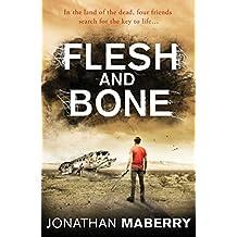 Flesh and Bone (The Rot & Ruin Series Book 3)