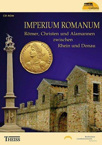 IMPERIUM ROMANUM. CD-ROM für Windows 98/ME/2000/XP: Römer, Christen und Alamannen zwischen Rhein und Donau