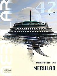 NEBULAR 42 - NEBULAR: Episode (German Edition)