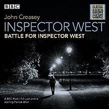 Inspector West: Battle for Inspector West: Classic Radio Crime (BBC Classic Radio Crime)