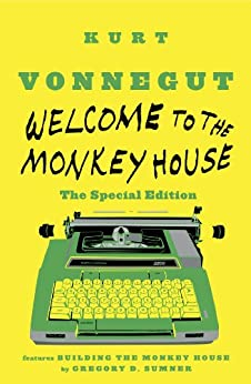 Welcome to the Monkey House: The Special Edition: Stories par [Vonnegut, Kurt]