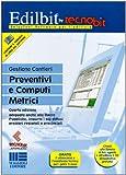 Preventivi e computi metrici. Con CD-ROM