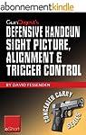 Gun Digest's Defensive Handgun Sight...