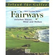 Fairways zwischen Wasser, Wind und Wolken