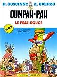 Oumpah-Pah le peau rouge, tome 2 - Sur le sentier de la guerre