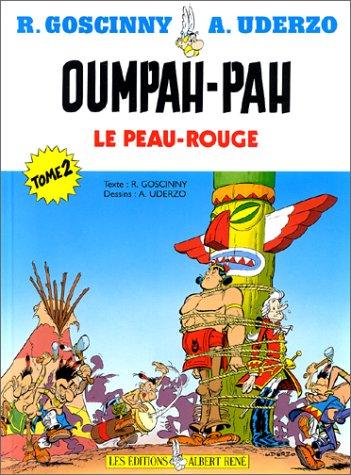 Oumpah-Pah le peau rouge, tome 2: Sur le sentier de la guerre