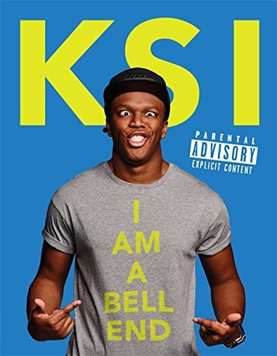 KSI: I am a Bell-End by KSI (2015-09-24)