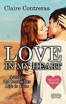 Love in my heart (Hearts Series Vol. 4) di [Contreras, Claire]