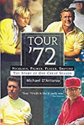 Tour '72: Nicklaus, Palmer, Player and Trevino - The Story of One Great Season