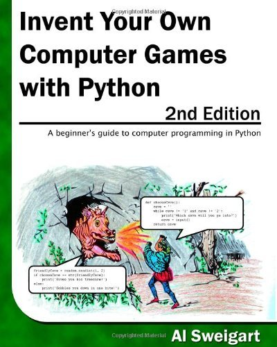 Invent Your Own Computer Games With Python by Sweigart, Al (May 1, 2010) Paperback