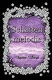 'Schattenmelodie (Zauber der Elemente 2)' von Daphne Unruh
