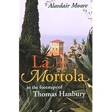 La Mortola: In the Footsteps of Thomas Hanbury