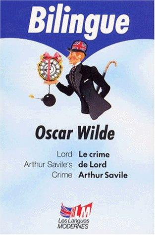 LE CRIME DE LORD ARTHUR SAVILE : LORD ARTHUR SAVILE'S CRIME