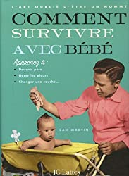 Comment survivre avec bébé