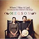 When I Was A Lad - A Collection Of Children's Folk Songs