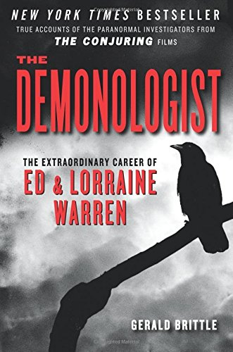 (The Demonologist: The Extraordinary Career of Ed and Lorraine Warren (The Paranormal Investigators Featured in the Film