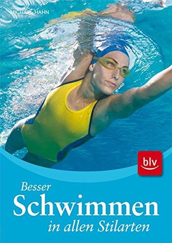 Besser Schwimmen in allen Stilarten