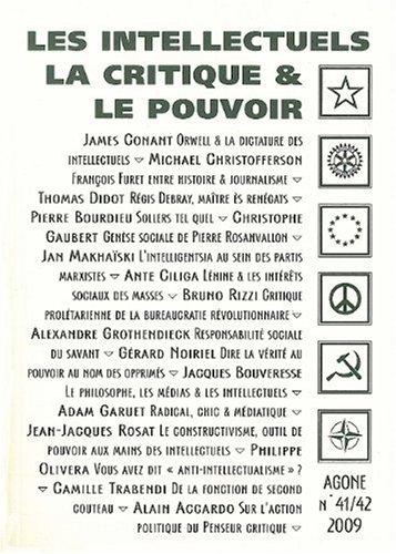 Agone, N 41/42, 2009 : Les intellectuels, la critique & le pouvoir