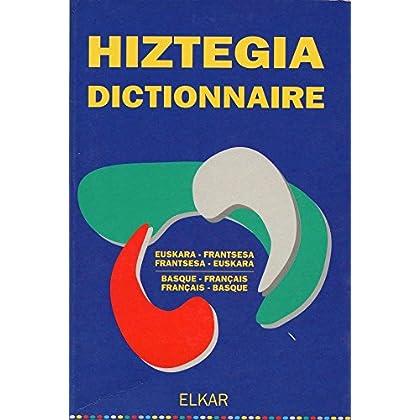 Hiztegia dictionnaire : Francais - Basque / Euskara - Frantsesa
