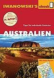 Australien mit Outback - Reiseführer von Iwanowski: Individualreiseführer