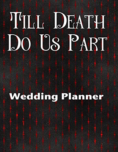 t Wedding Planner: Ultimate Wedding Planner For the Goth Bride ()