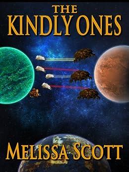 The Kindly Ones (English Edition) par [Scott, Melissa]