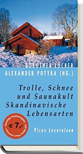 Trolle, Schnee und Saunakult: Skandinavische Lebensarten (Picus Lesereisen): Alle Infos bei Amazon