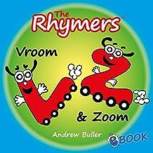CHILDREN'S RHYMING ALPHABET BOOKS - The Rhymers: Vroom & Zoom
