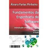 Fundamentos da Engenharia de Software: Introdução a Banco de Dados (Portuguese Edition)